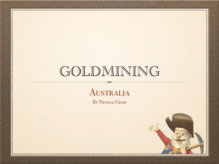 Goldmining in australia