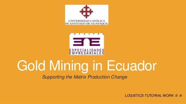 Gold mining in ecuador