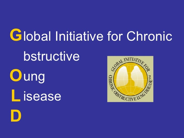 Gold - global initiative against COPD