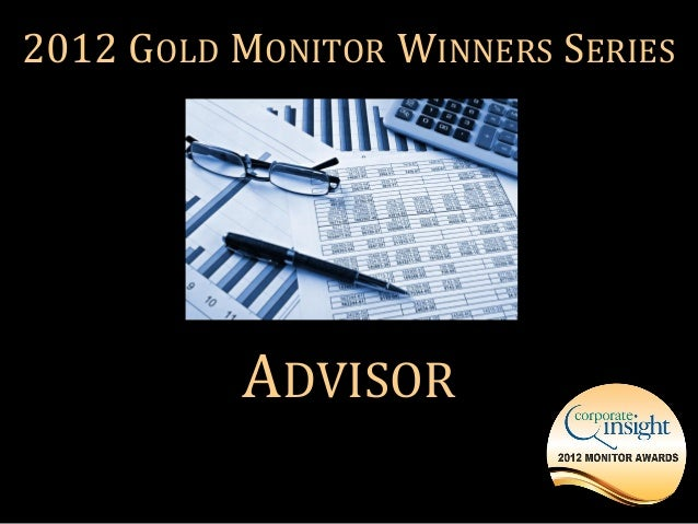 2012 GOLD MONITOR WINNERS SERIES          ADVISOR