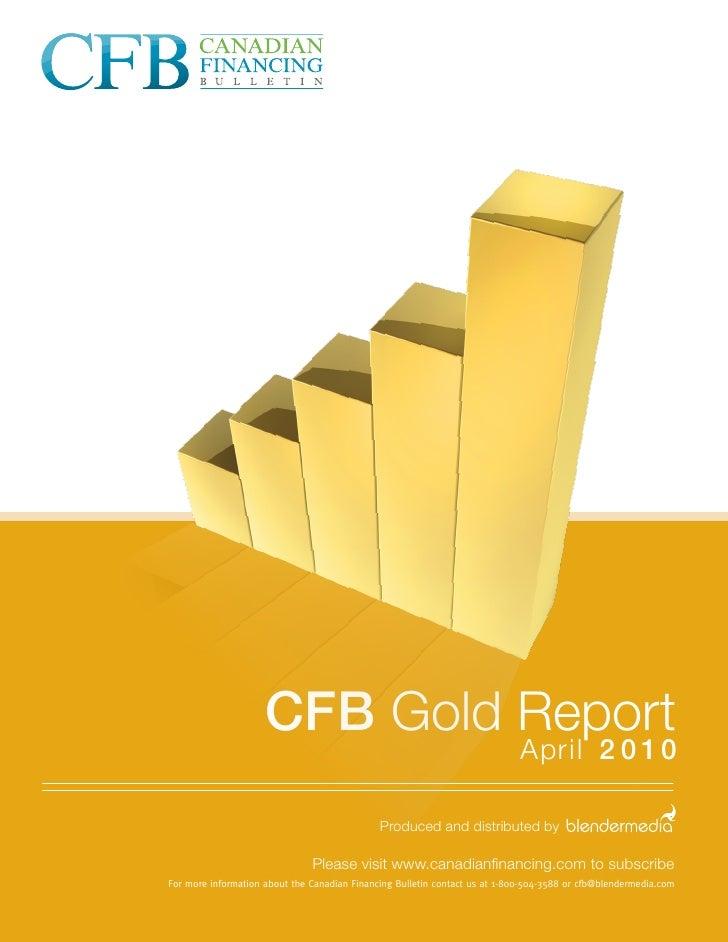 CFB Gold Report                                                                              April 2 0 1 0                ...
