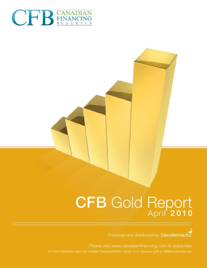 CFB Gold Report — April 2010