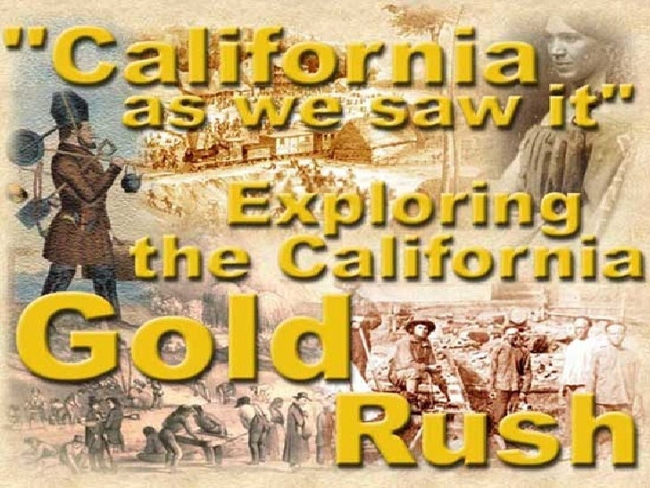 •More than 90,000 people made their way toCalifornia in the two years following the discoveryof gold, and more than 300,00...