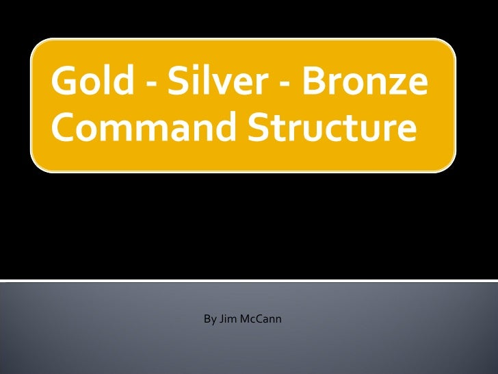 Gold Silver Bronze Command By J Mc Cann