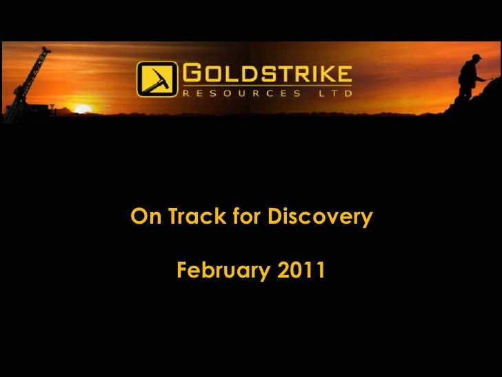 On Track for Discovery    February 2011