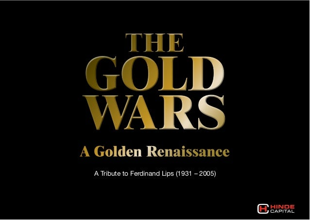 THEGOLDWARSA Golden Renaissance A Tribute to Ferdinand Lips (1931 – 2005)