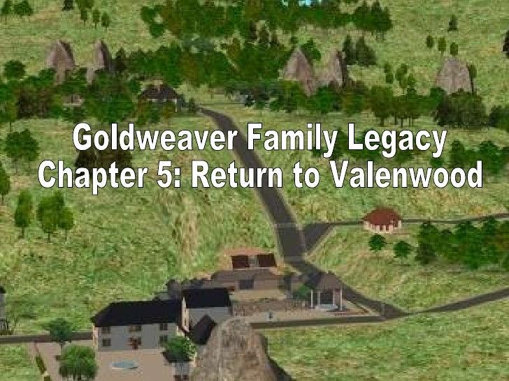Goldweaver Family Legacy  Chapter 5: Return to Valenwood