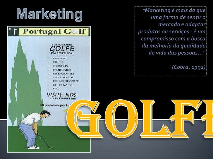 """Marketing<br />""""Marketing é mais do que uma forma de sentir o mercado e adaptar produtos ou serviços - é um compromisso co..."""