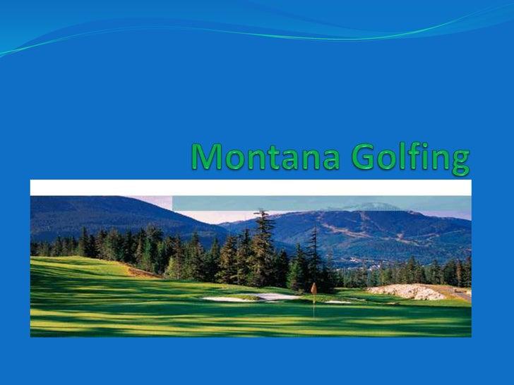 Montana Golfing<br />