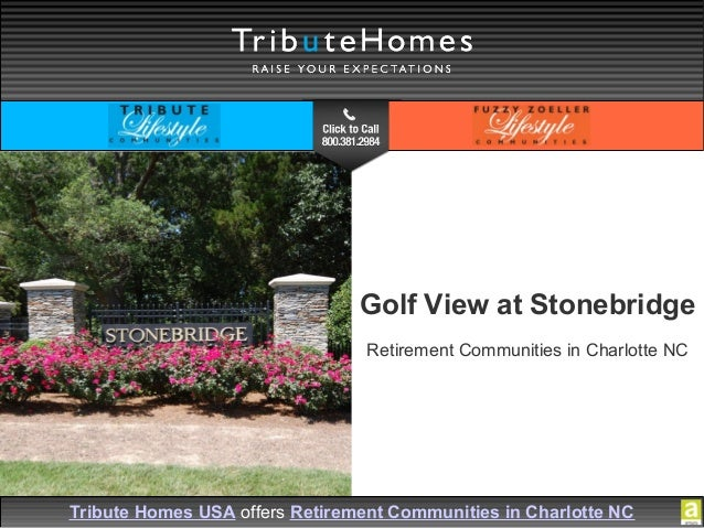 Tribute Homes USA offers Retirement Communities in Charlotte NC Golf View at Stonebridge Retirement Communities in Charlot...