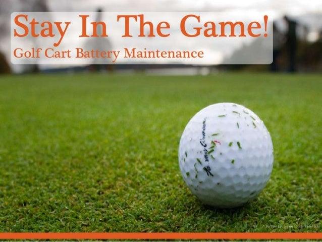 Golf battery maitenance