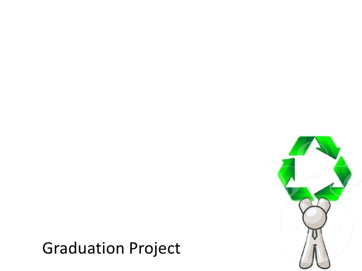 Graduation Project<br />