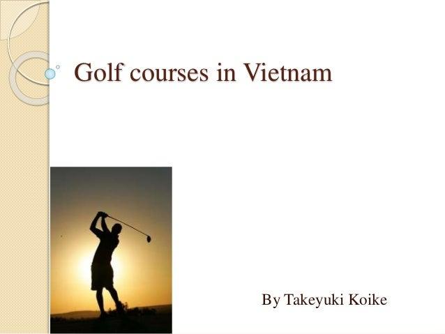 Golf courses in vietnam