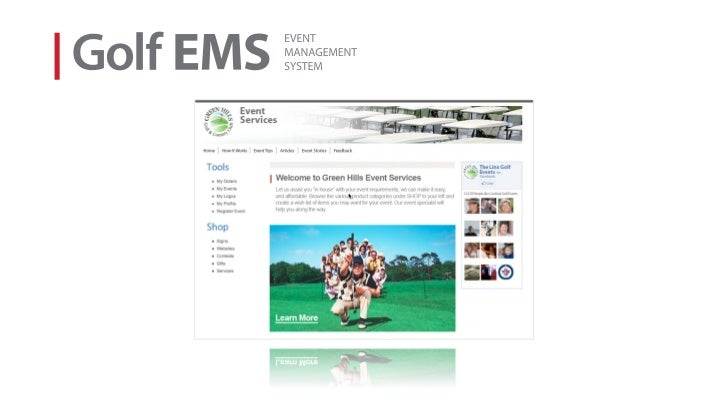 » Golf EMS is an Event Management System                   that enhances revenue, process, and                   informati...