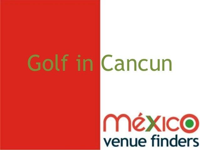 Golf in cancun