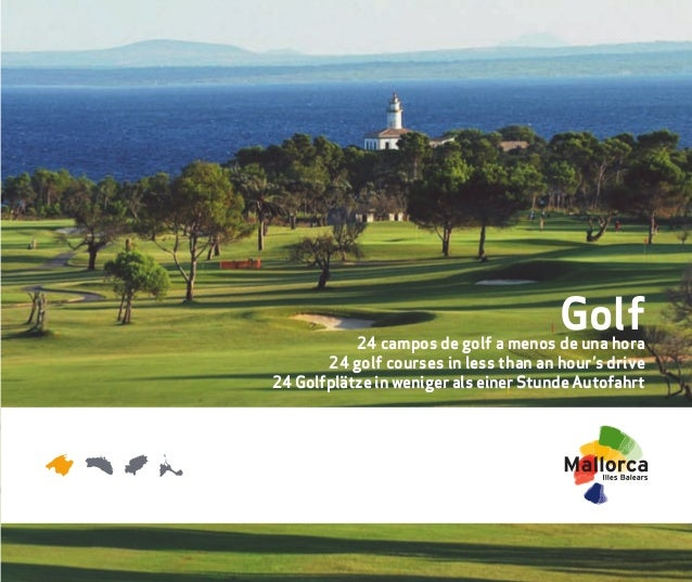 Folleto 25x21 Golf Mallorca okok:Maquetación 1 13/04/10 10:37 Página 1                                                    ...