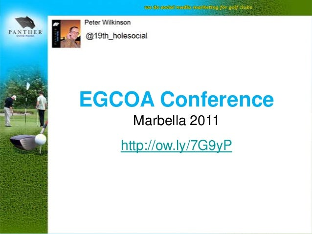 EGCOA Conference     Marbella 2011   http://ow.ly/7G9yP