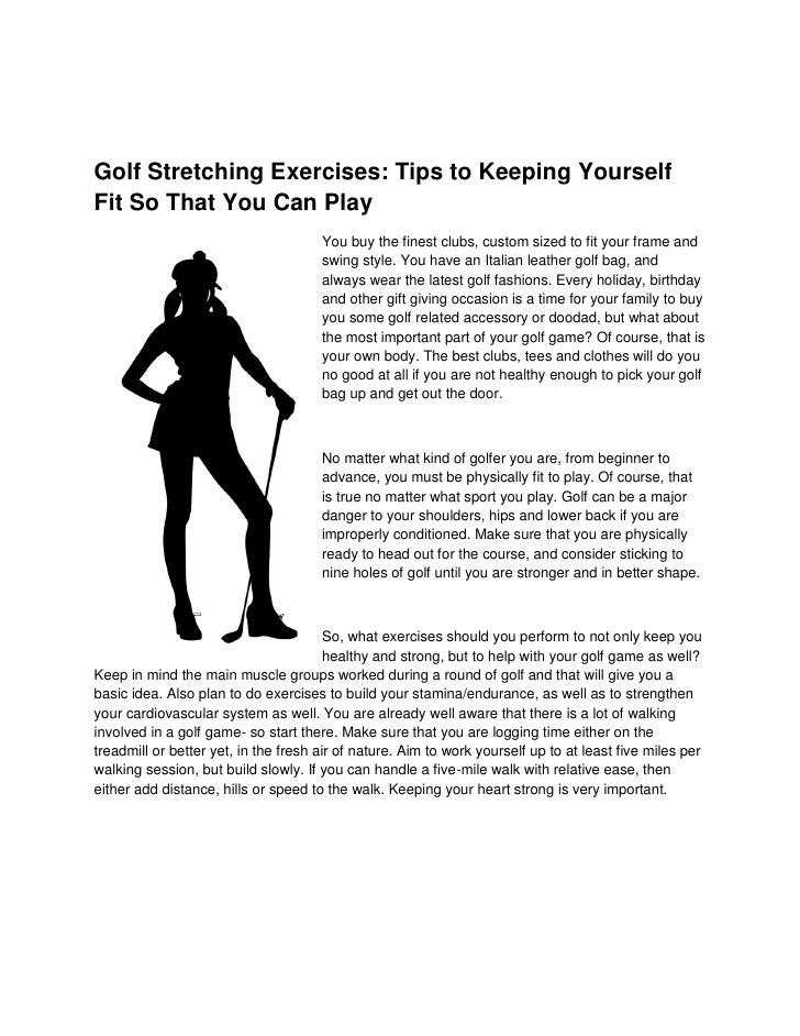 Golf Stretching Exercises: Tips to Keeping Yourself Fit So That You Can Play                                       You buy...