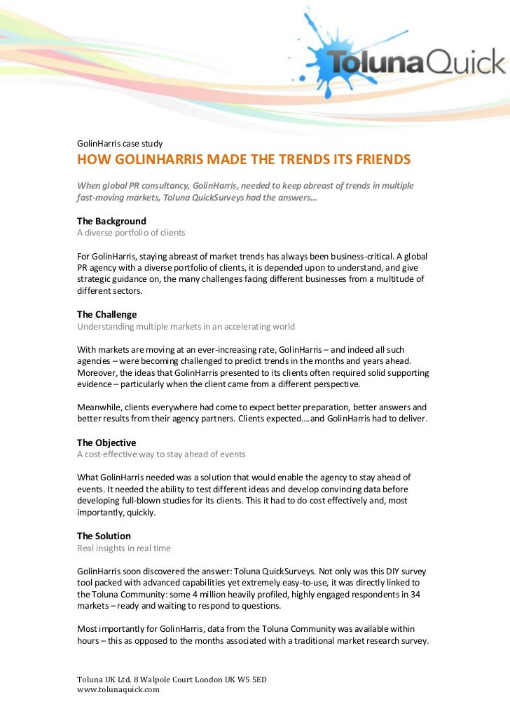 GolinHarris case studyHOW GOLINHARRIS MADE THE TRENDS ITS FRIENDSWhen global PR consultancy, GolinHarris, needed to keep a...