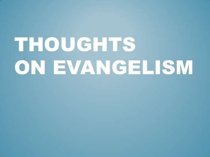 Thoughts on Evangelism