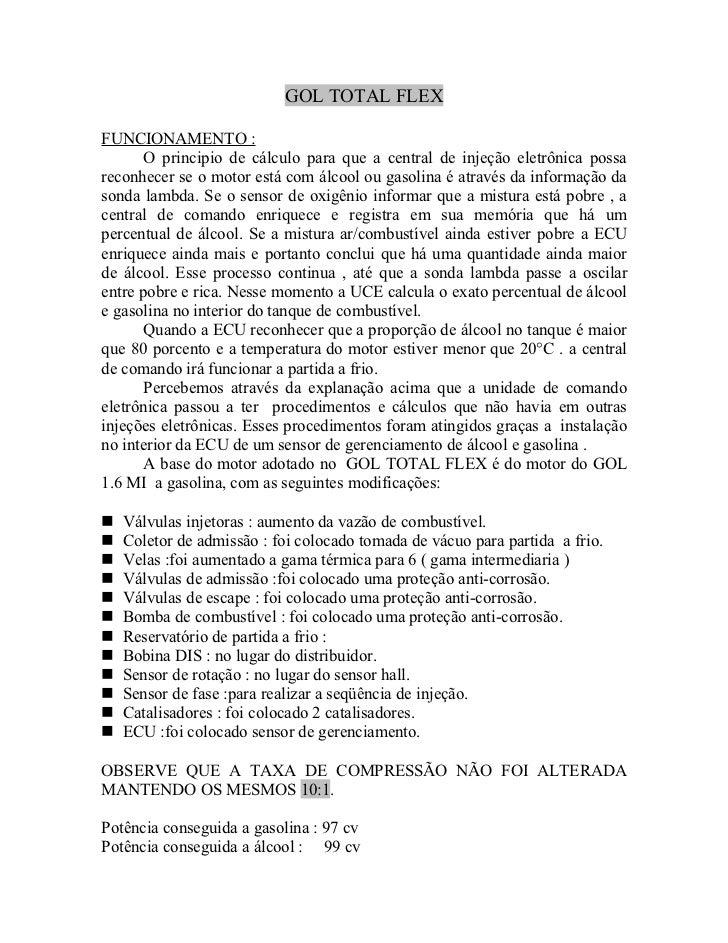 GOL TOTAL FLEXFUNCIONAMENTO :       O principio de cálculo para que a central de injeção eletrônica possareconhecer se o m...