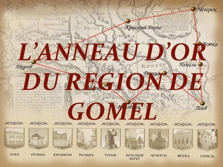 L'ANNEAU D'ORDU REGION DE    GOMEL