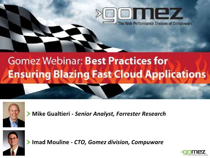 Gomez Blazing Fast Cloud Best Practices