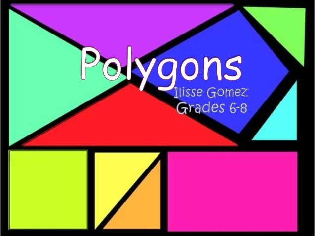 polygons in our life Types of polygons: simple or complex, convex or concave, equilateral, equiangular, regular or irregular, naming polygons, names of polygons, examples and step by step.