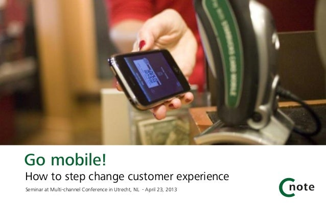 Go mobile! how to step change the customer experience (English)