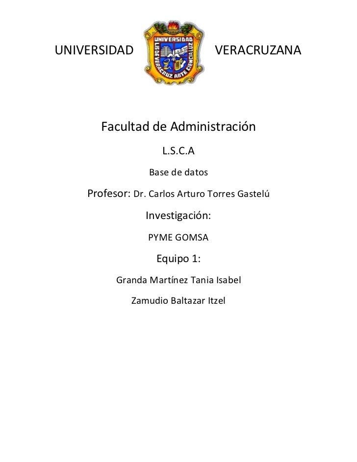 UNIVERSIDAD                       VERACRUZANA       Facultad de Administración                     L.S.C.A                ...