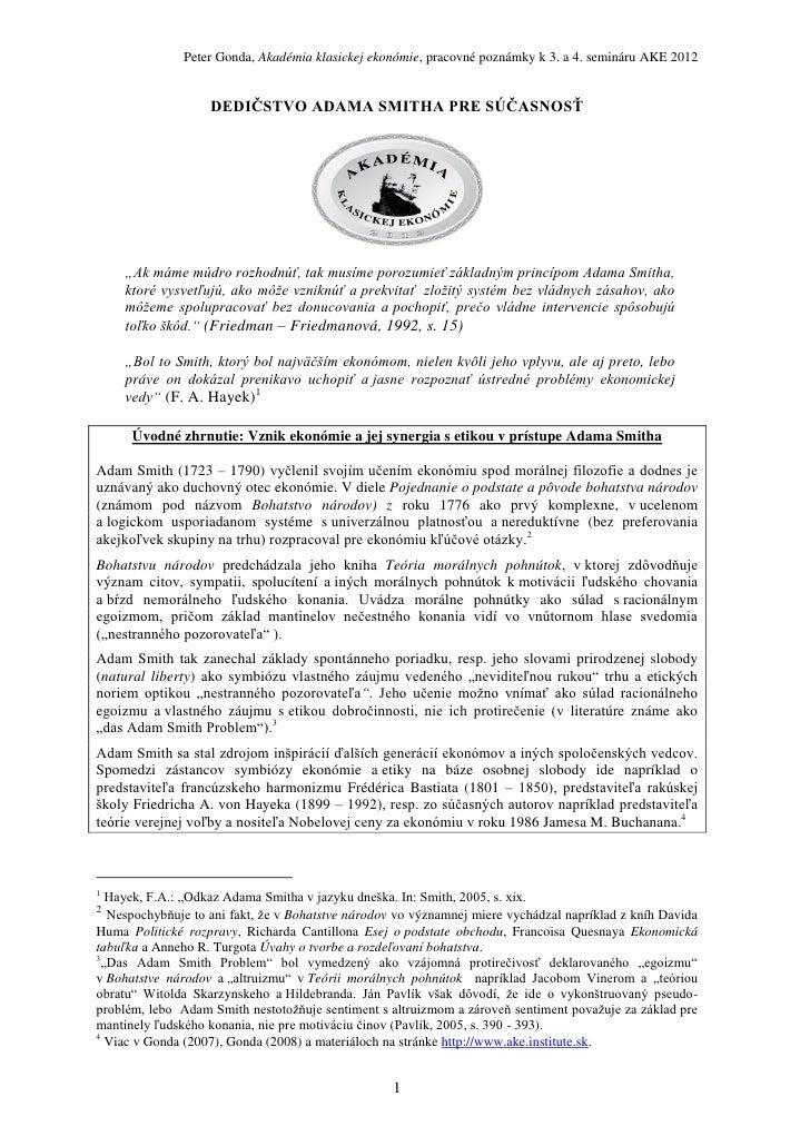 Peter Gonda, Akadémia klasickej ekonómie, pracovné poznámky k 3. a 4. semináru AKE 2012                   DEDIČSTVO ADAMA ...
