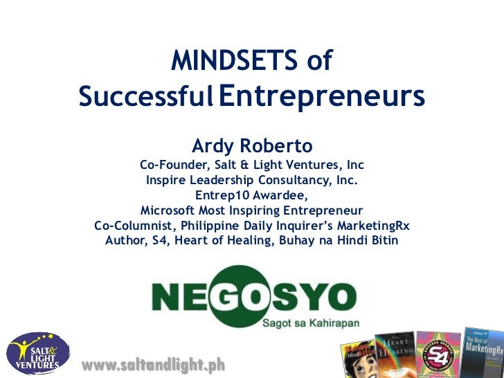 Gonegosyo mindsets of entreps-2011ver2-ardy roberto