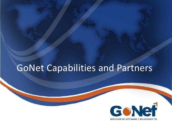 GoNet Capabilities and Partners<br />