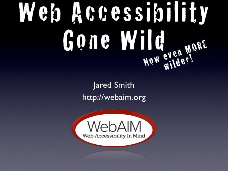Web Accessibility Gone Wild