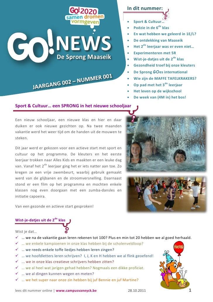 In dit nummer:                                 NEWS                                 De Sprong Maaseik                   S...