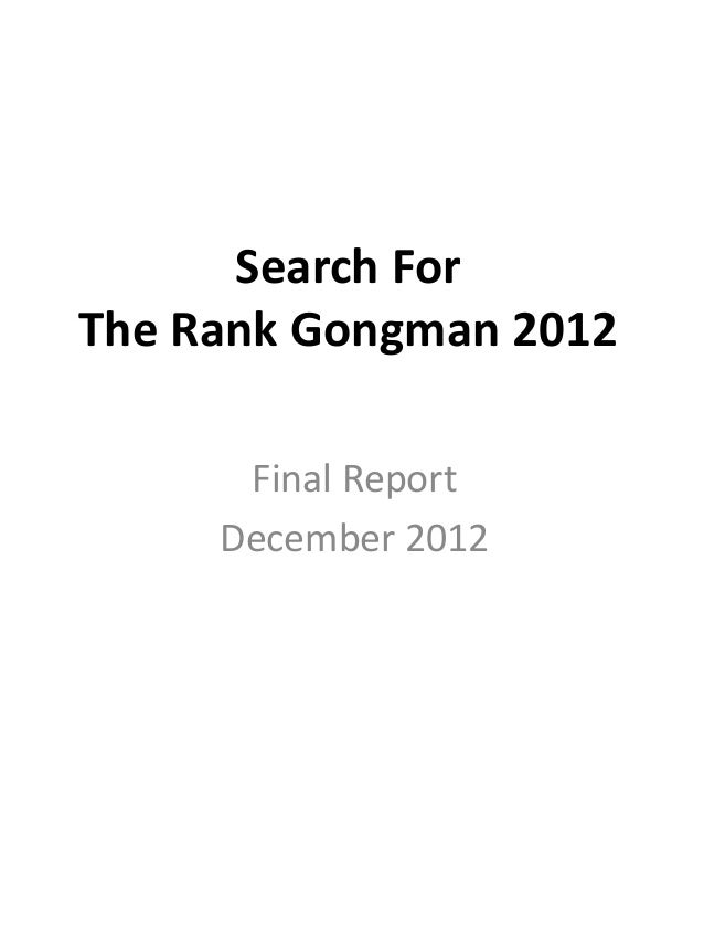 Search For The Rank Gongman 2012 Final Report December 2012