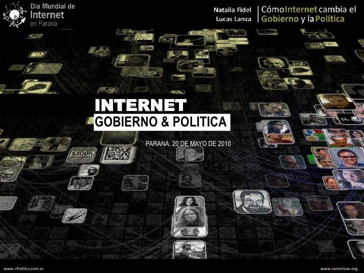 Gonierno electronico y politica 2.0  Conferencia Día Internacional de Internet en Paraná a - mayo 2010
