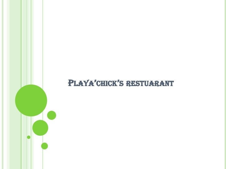 PLAYA'CHICK'S RESTUARANT