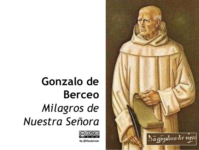 Gonzalo de       Berceo   Milagros deNuestra Señora          by @Hautatzen