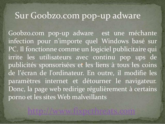 Sur Goobzo.com pop-up adware  Goobzo.com pop-up adware est une méchante  infection pour n'importe quel Windows basé sur  P...