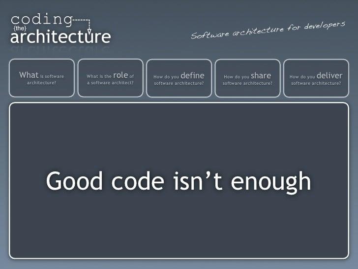 Good code-isnt-enough
