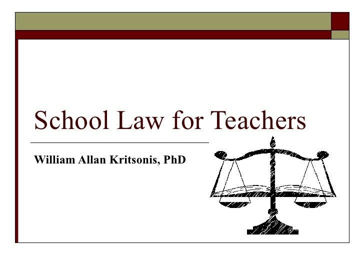 School Law For Teachers - Dr. W.A. Kritsonis