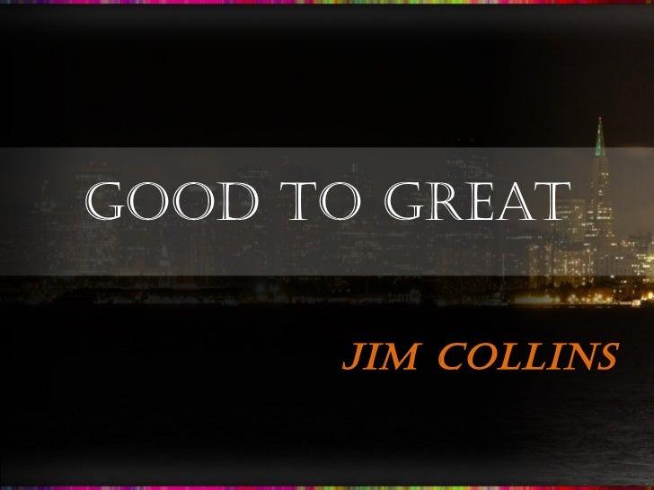 Good2 great jim collins