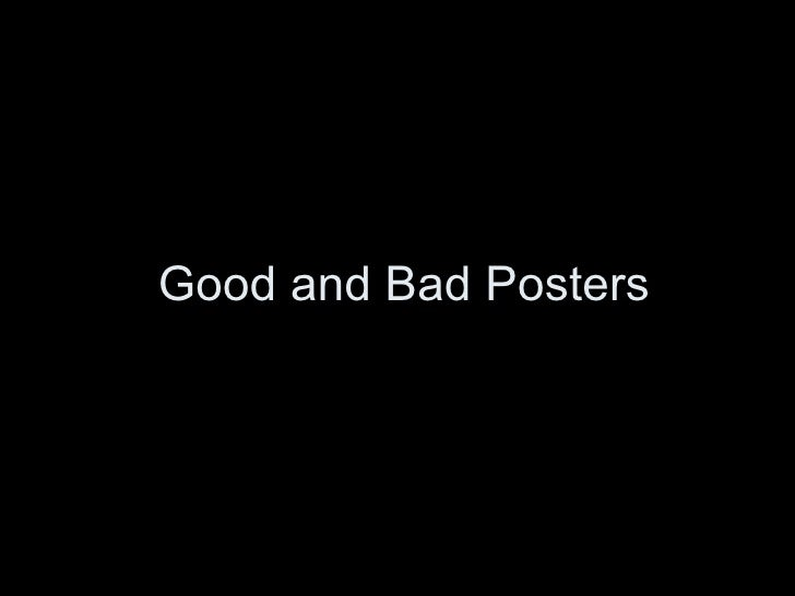 Good and Bad Posters