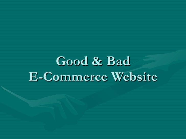 Good & Bad E-Commerce Website