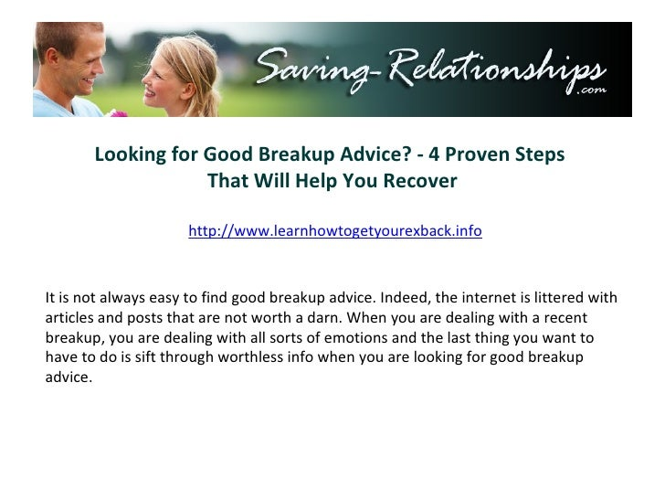 Looking for Good Breakup Advice? - 4 Proven Steps  That Will Help You Recover http://www.learnhowtogetyourexback.info It i...