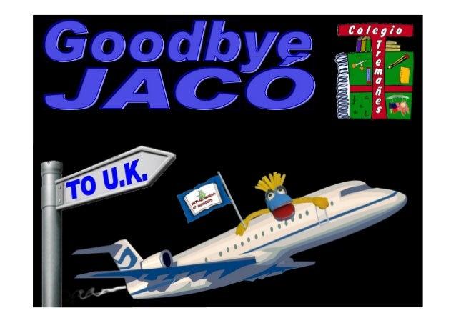 Goodbye, jacó