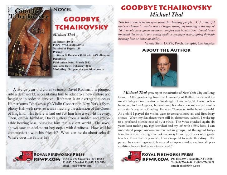 Novel                                            GOODBYE TCHAIKOVSKY                                                      ...