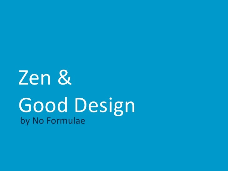 Zen & Good Design