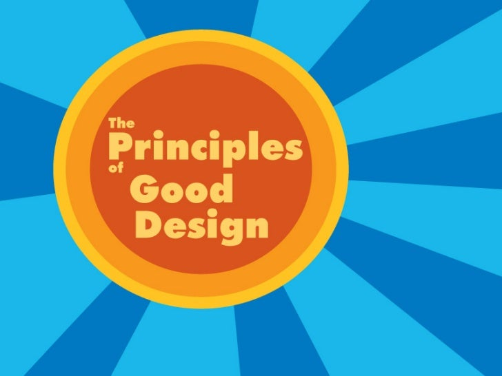 The Principles Of Good Design